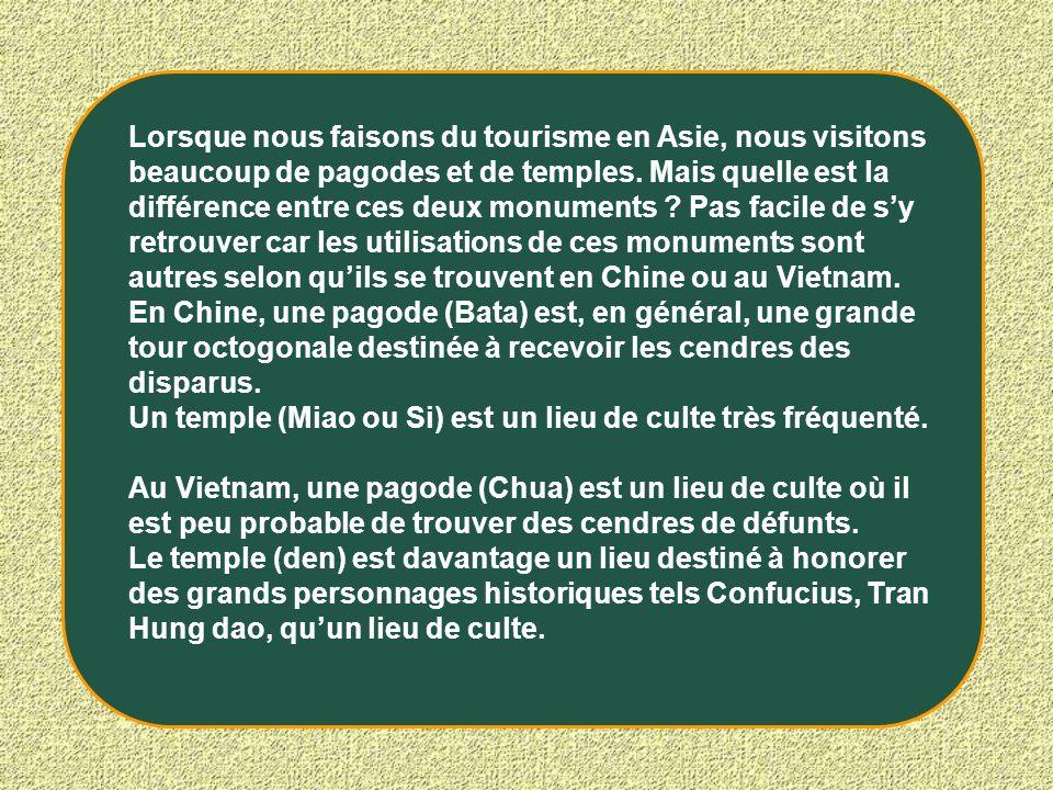 Lorsque nous faisons du tourisme en Asie, nous visitons beaucoup de pagodes et de temples. Mais quelle est la différence entre ces deux monuments Pas facile de s'y retrouver car les utilisations de ces monuments sont autres selon qu'ils se trouvent en Chine ou au Vietnam.