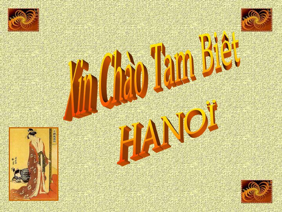 Xin Chào Tam Biêt HANOÏ
