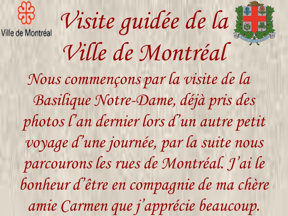 Visite guidée de la Ville de Montréal