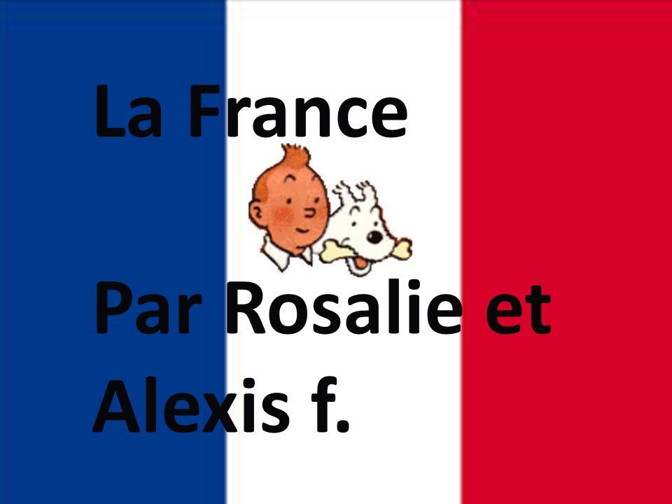La France Par Rosalie et Alexis f. LA France