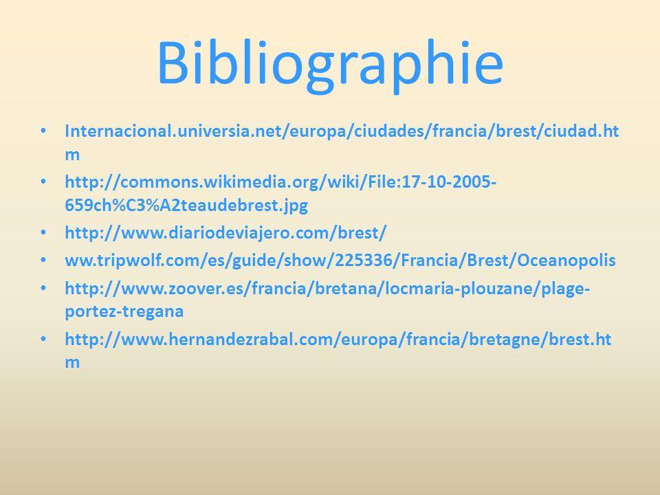 Bibliographie Internacional.universia.net/europa/ciudades/francia/brest/ciudad.htm.