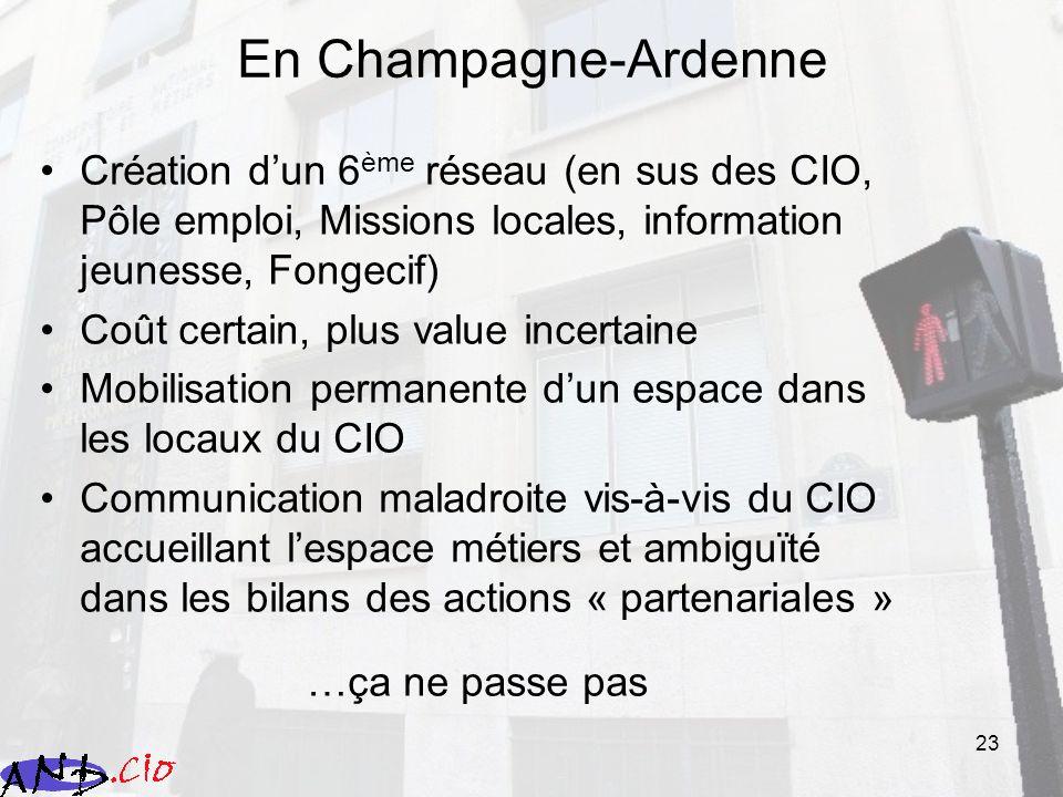 En Champagne-Ardenne Création d'un 6ème réseau (en sus des CIO, Pôle emploi, Missions locales, information jeunesse, Fongecif)