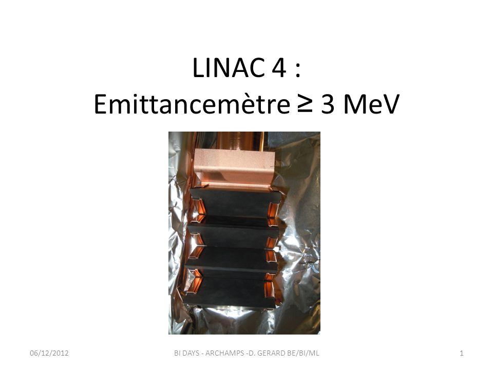 LINAC 4 : Emittancemètre ≥ 3 MeV