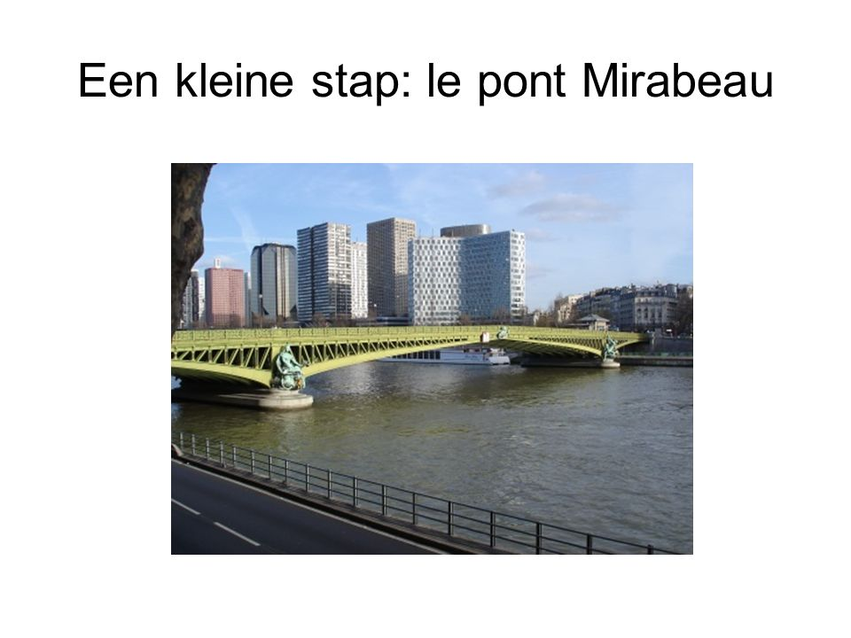 Een kleine stap: le pont Mirabeau