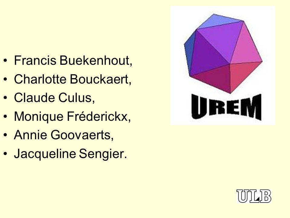 Francis Buekenhout, Charlotte Bouckaert, Claude Culus, Monique Fréderickx, Annie Goovaerts, Jacqueline Sengier.