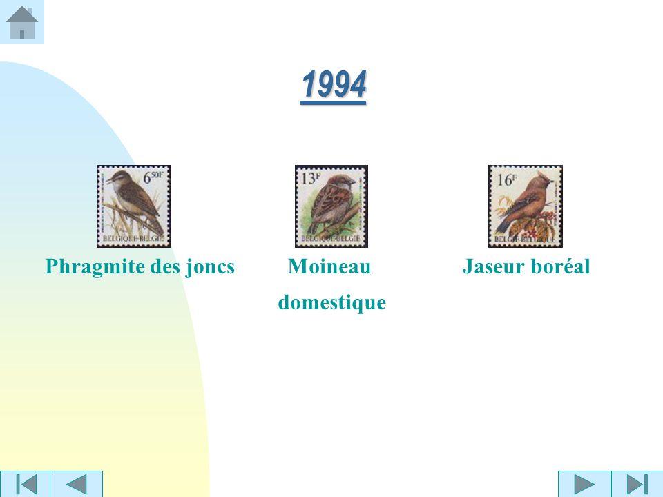 1994 Phragmite des joncs Moineau domestique Jaseur boréal