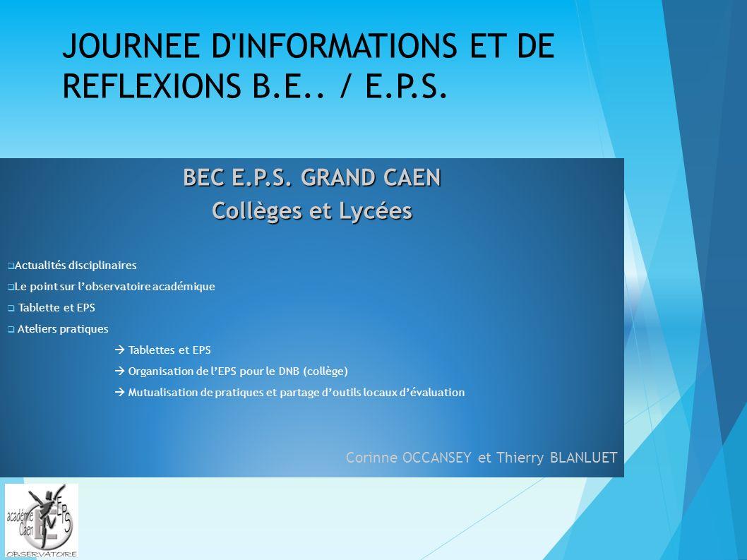 JOURNEE D INFORMATIONS ET DE REFLEXIONS B.E.. / E.P.S.