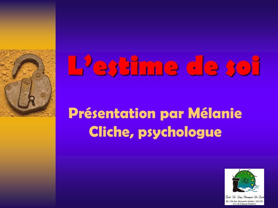 Présentation par Mélanie Cliche, psychologue