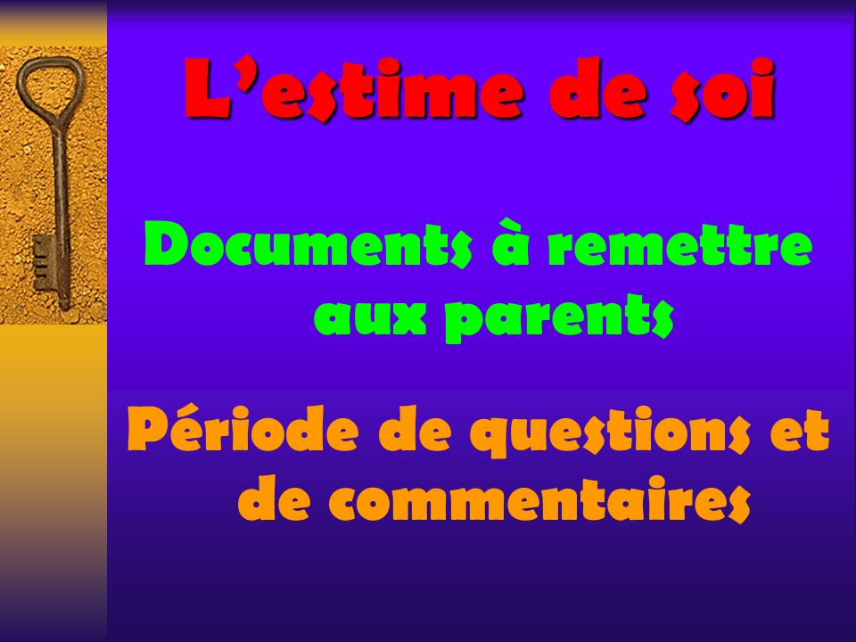 L'estime de soi Documents à remettre aux parents