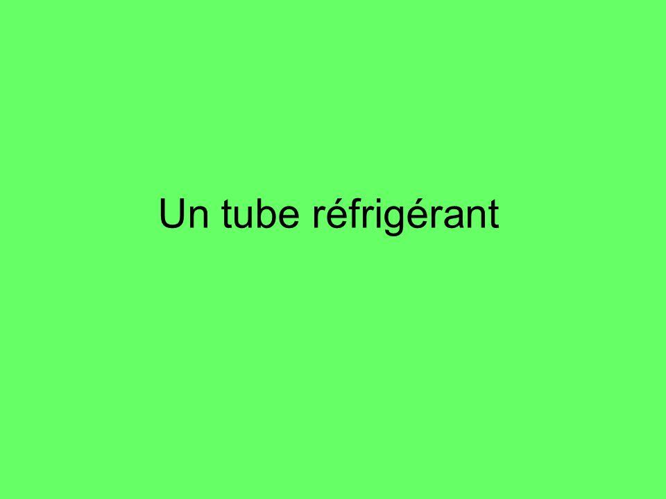 Un tube réfrigérant