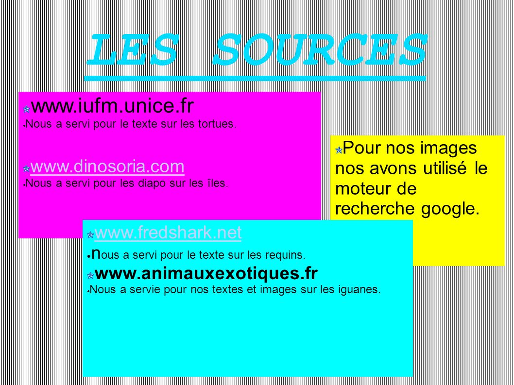 LES SOURCES www.iufm.unice.fr www.dinosoria.com