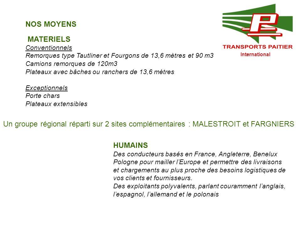 NOS MOYENS MATERIELS. Conventionnels. Remorques type Tautliner et Fourgons de 13,6 mètres et 90 m3.