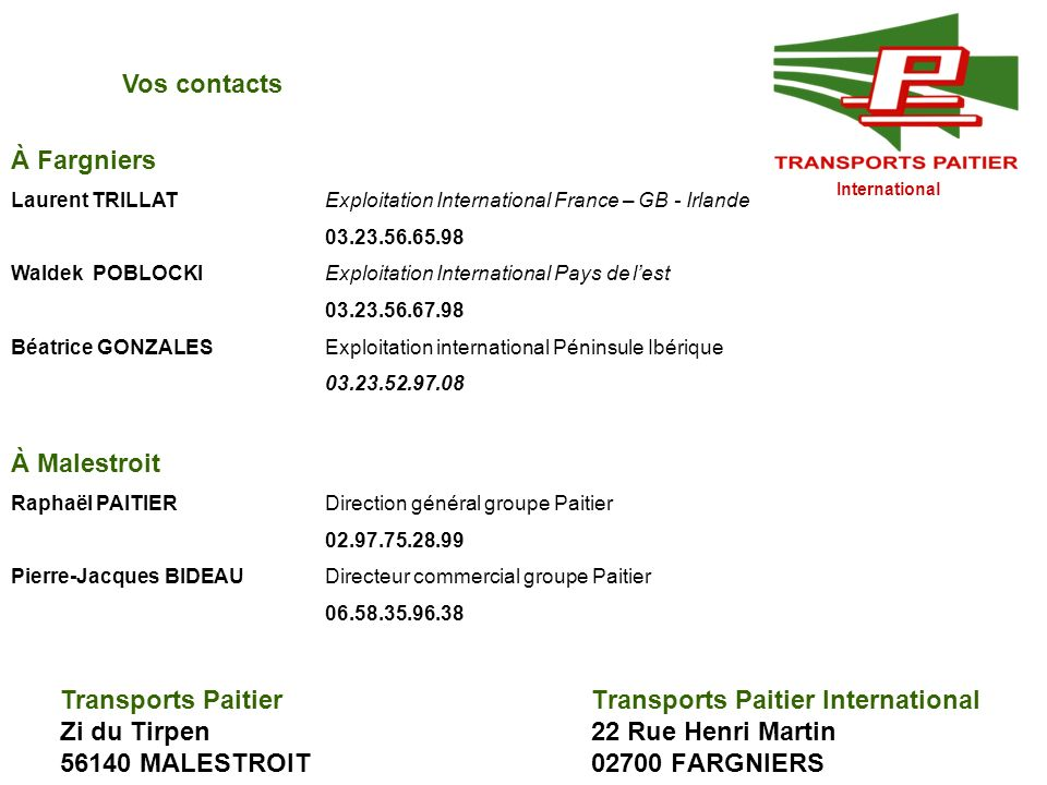 Transports Paitier International 22 Rue Henri Martin 02700 FARGNIERS