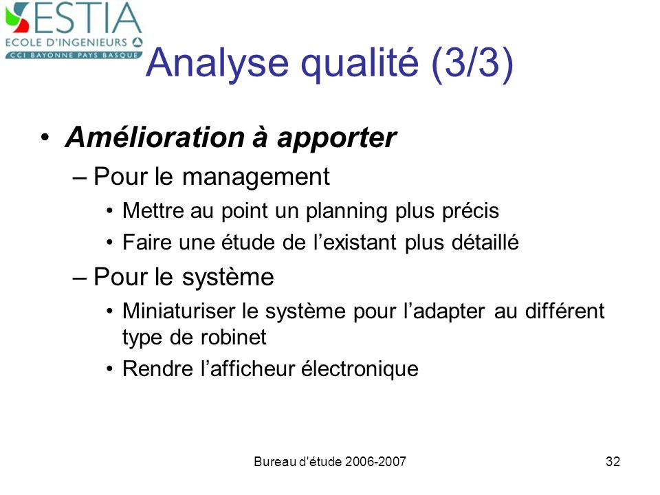 Analyse qualité (3/3) Amélioration à apporter Pour le management