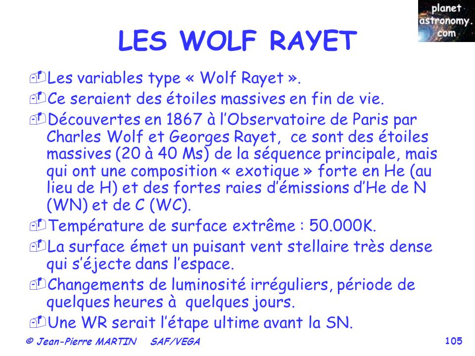 LES WOLF RAYET Les variables type « Wolf Rayet ».