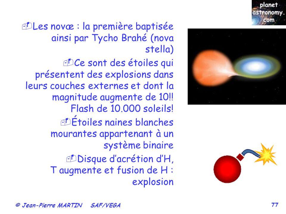 Les novæ : la première baptisée ainsi par Tycho Brahé (nova stella)