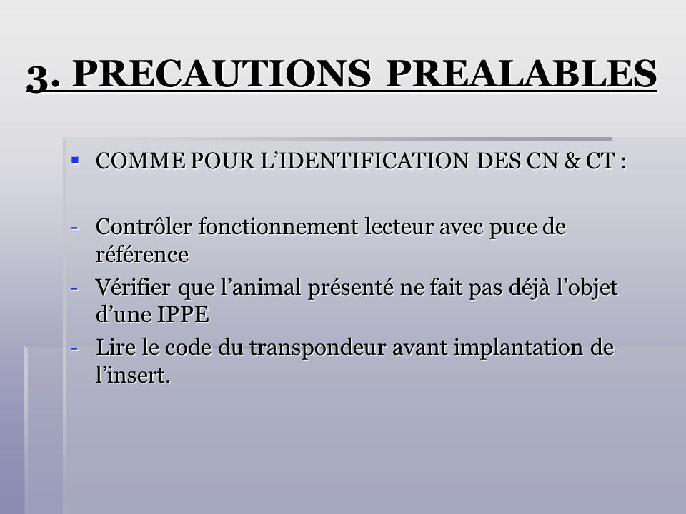 3. PRECAUTIONS PREALABLES