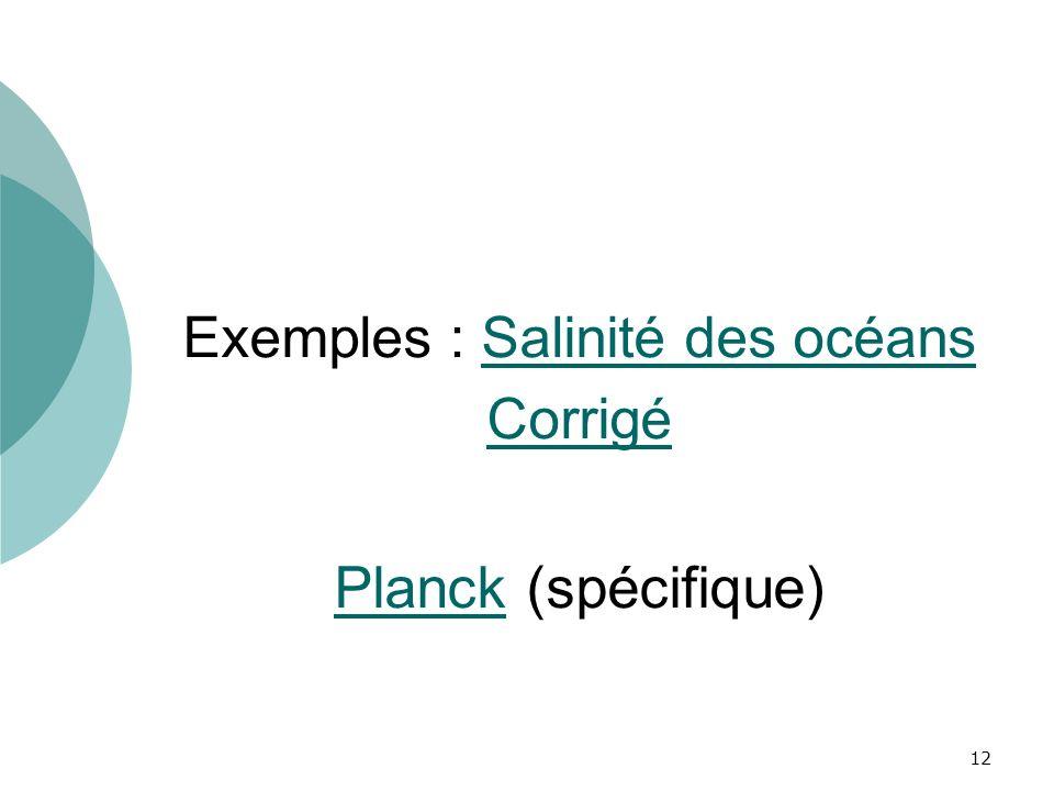 Exemples : Salinité des océans Corrigé Planck (spécifique)
