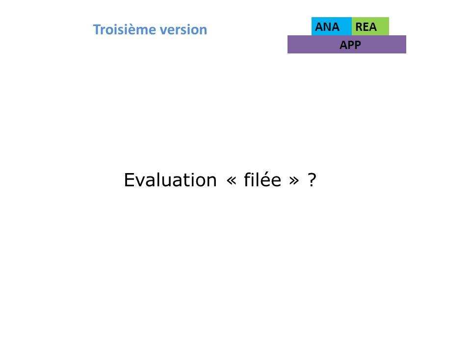 Troisième version ANA REA APP Evaluation « filée »