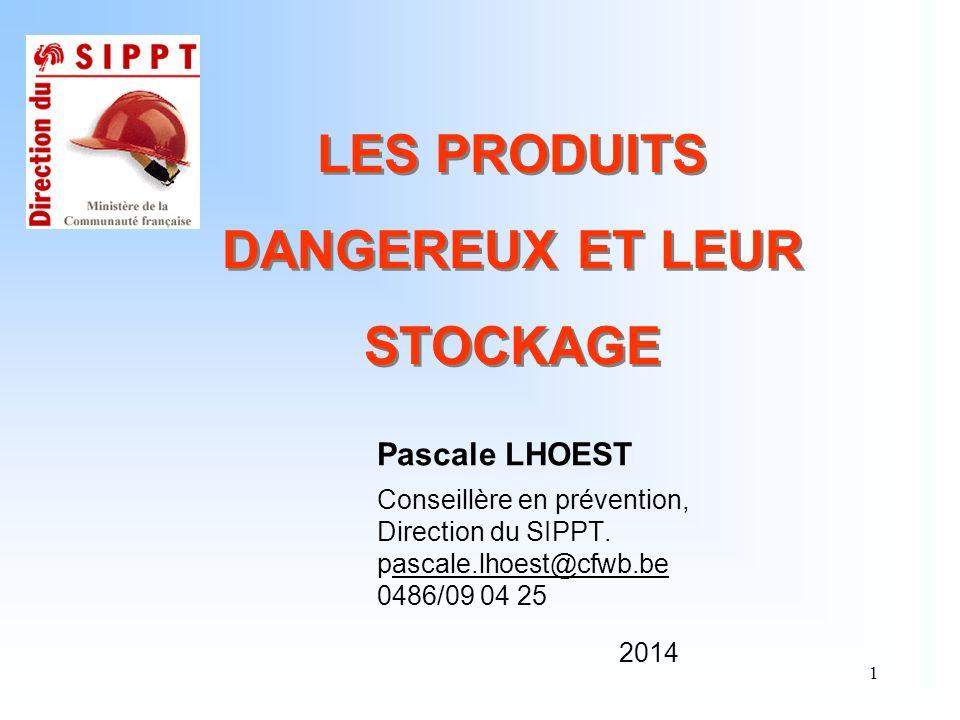 LES PRODUITS DANGEREUX ET LEUR STOCKAGE