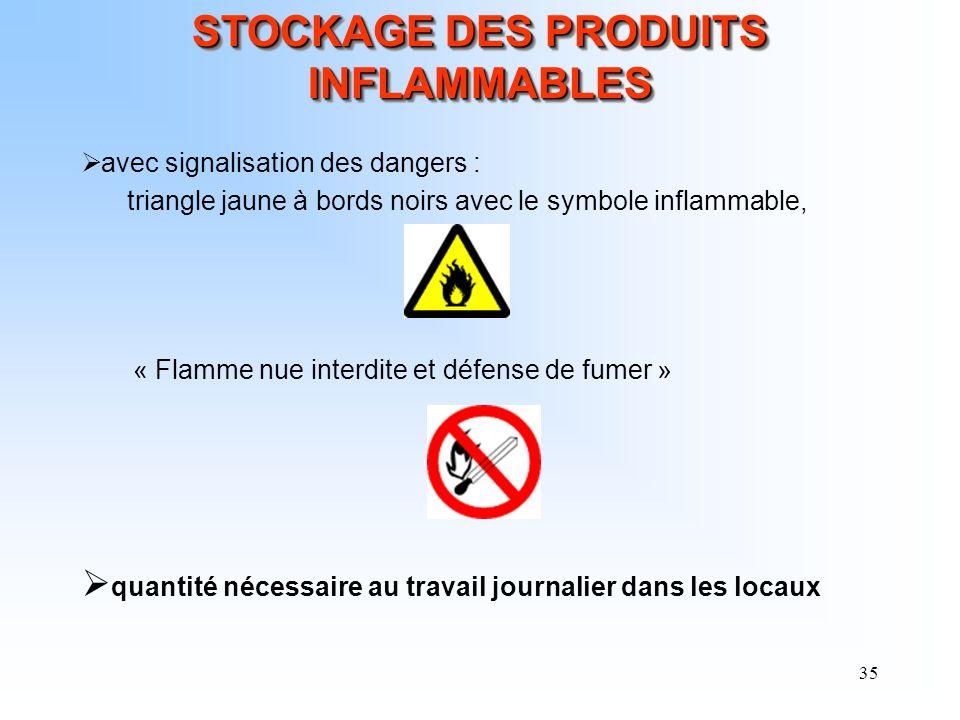 STOCKAGE DES PRODUITS INFLAMMABLES