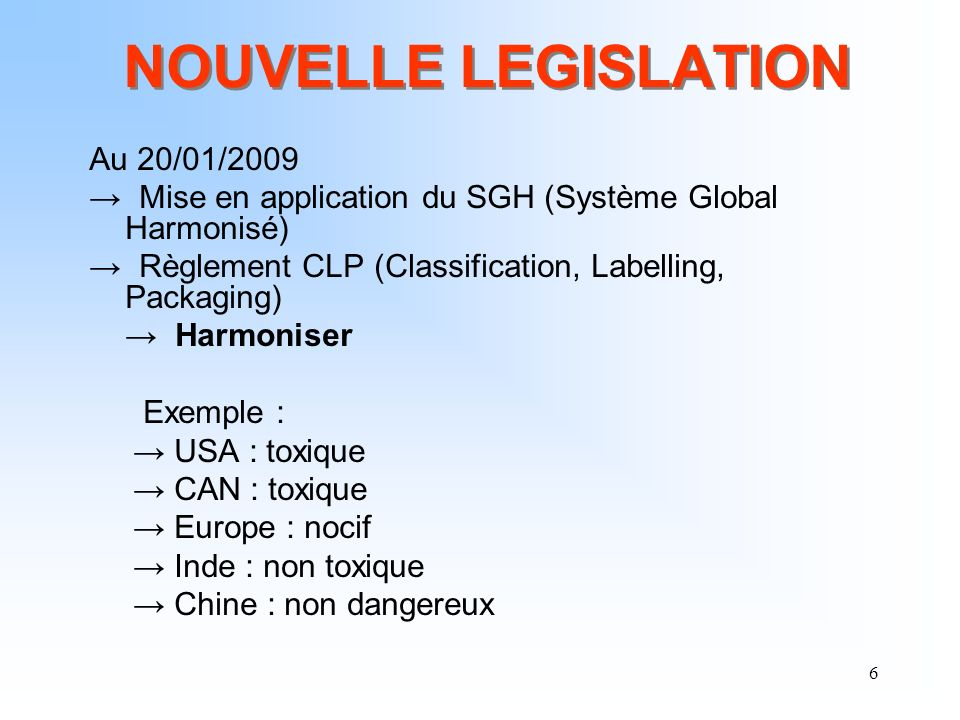 NOUVELLE LEGISLATION Au 20/01/2009
