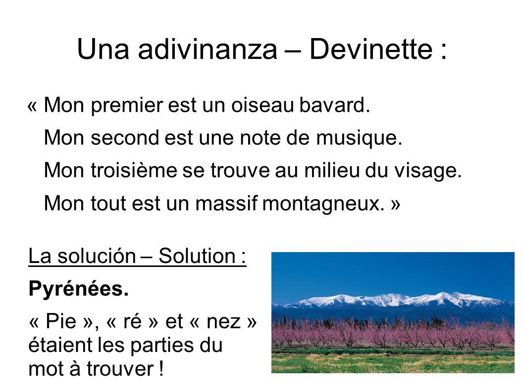 Una adivinanza – Devinette :