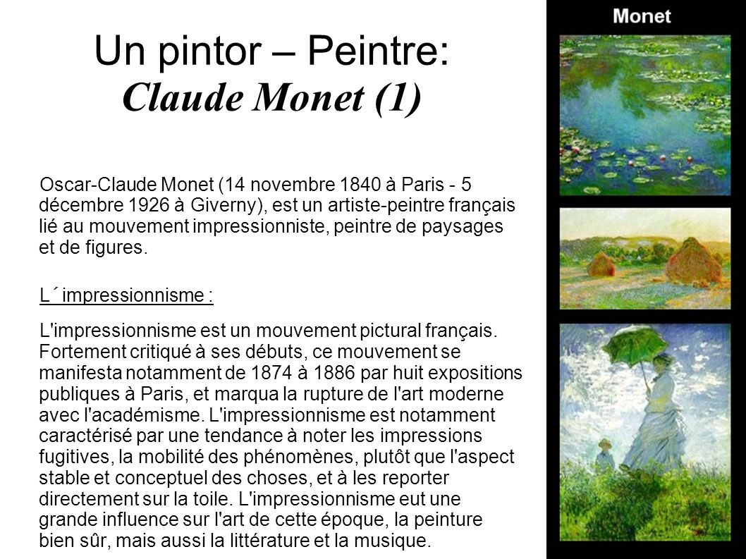 Un pintor – Peintre: Claude Monet (1)