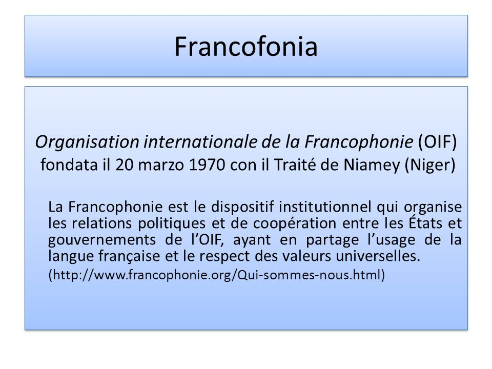 Francofonia Organisation internationale de la Francophonie (OIF)