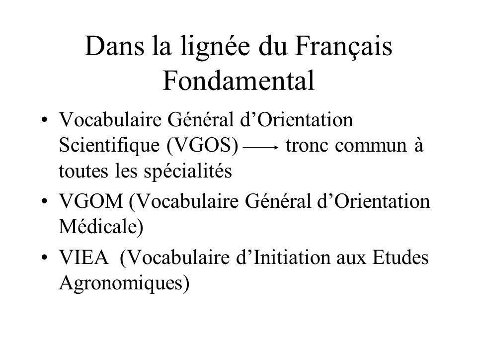 Dans la lignée du Français Fondamental