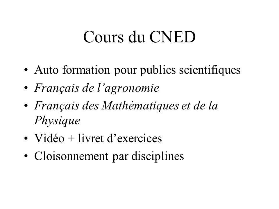 Cours du CNED Auto formation pour publics scientifiques