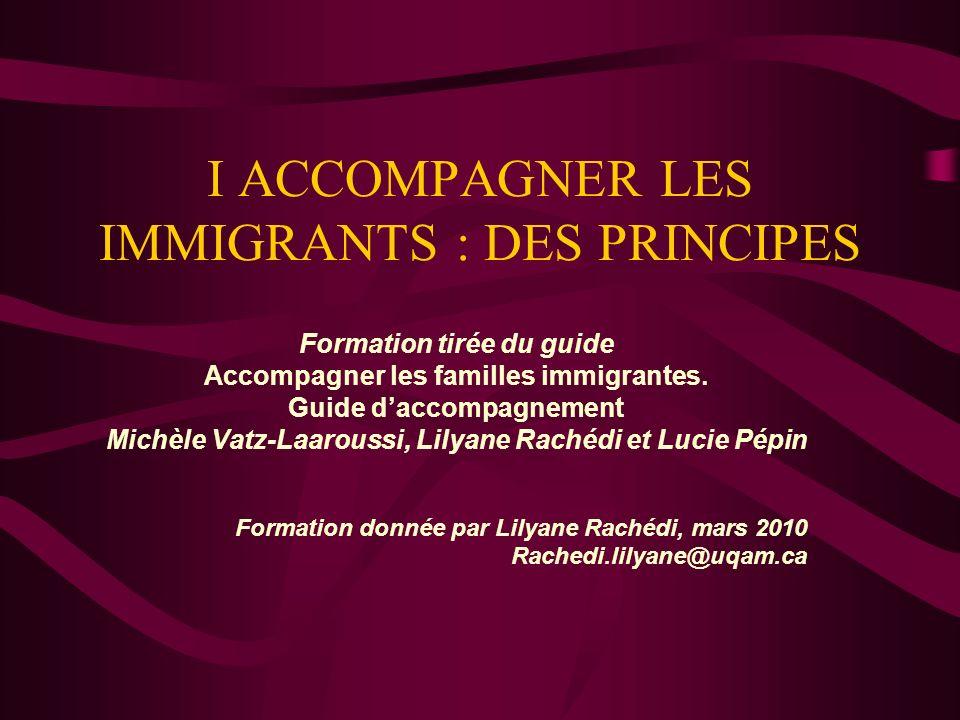 I ACCOMPAGNER LES IMMIGRANTS : DES PRINCIPES