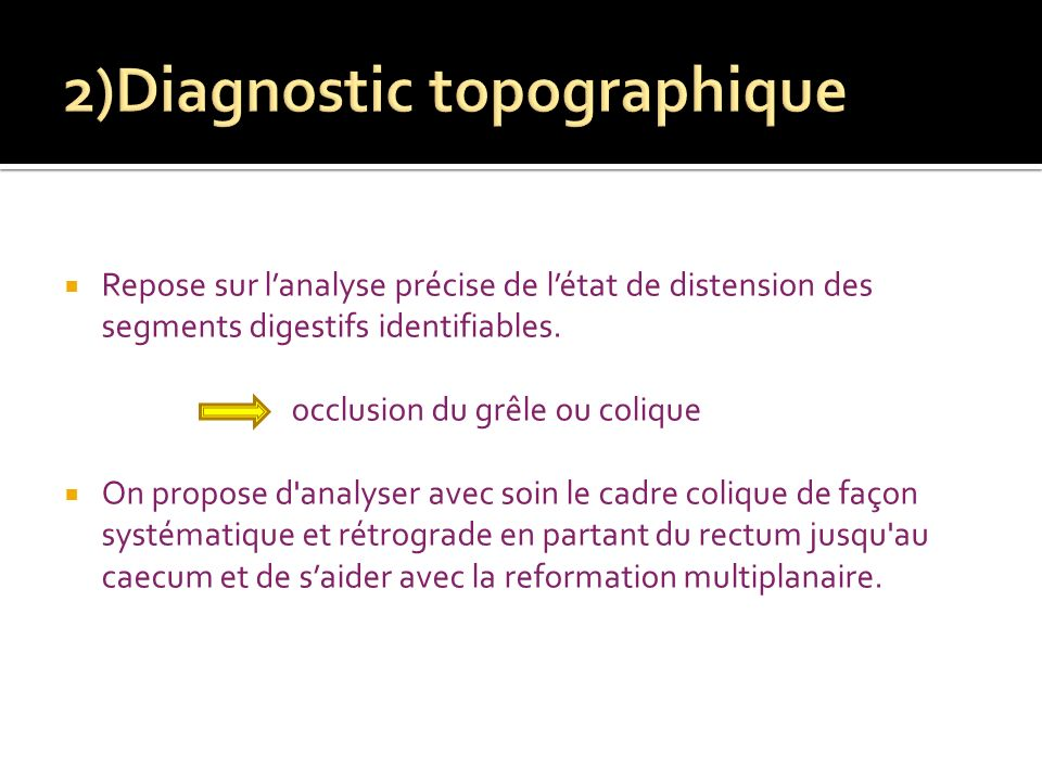 2)Diagnostic topographique