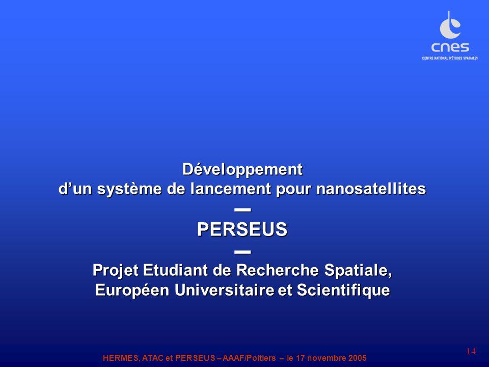 PERSEUS Développement d'un système de lancement pour nanosatellites ▬