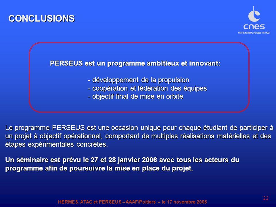 CONCLUSIONS PERSEUS est un programme ambitieux et innovant: