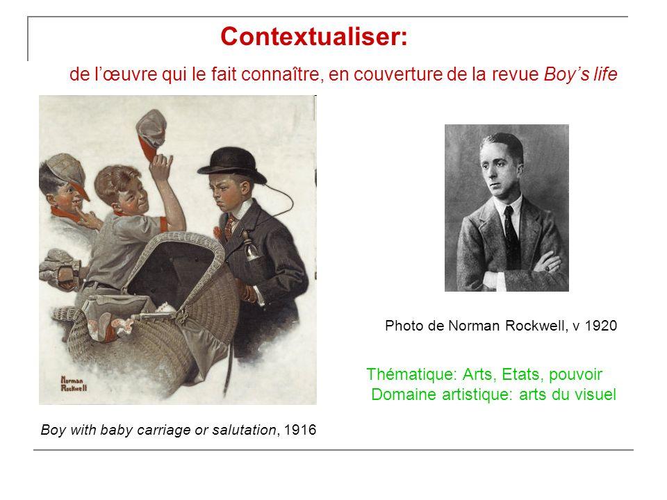 Contextualiser: de l'œuvre qui le fait connaître, en couverture de la revue Boy's life. Photo de Norman Rockwell, v 1920.