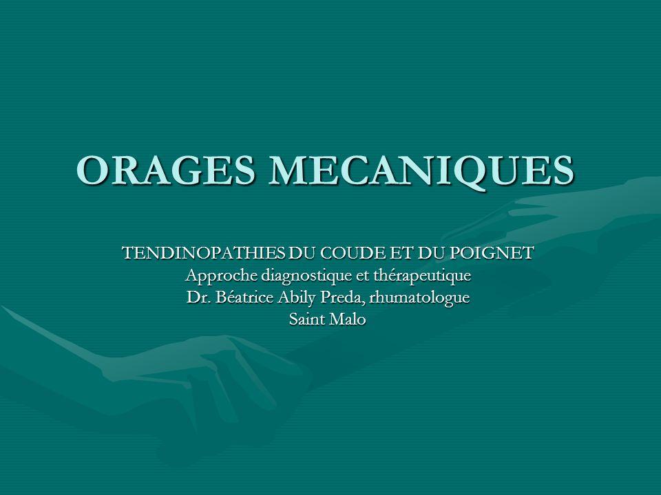 ORAGES MECANIQUES TENDINOPATHIES DU COUDE ET DU POIGNET