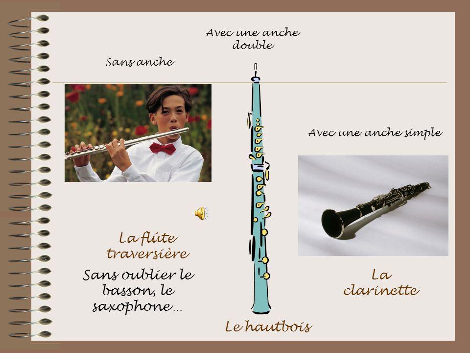 Sans oublier le basson, le saxophone …