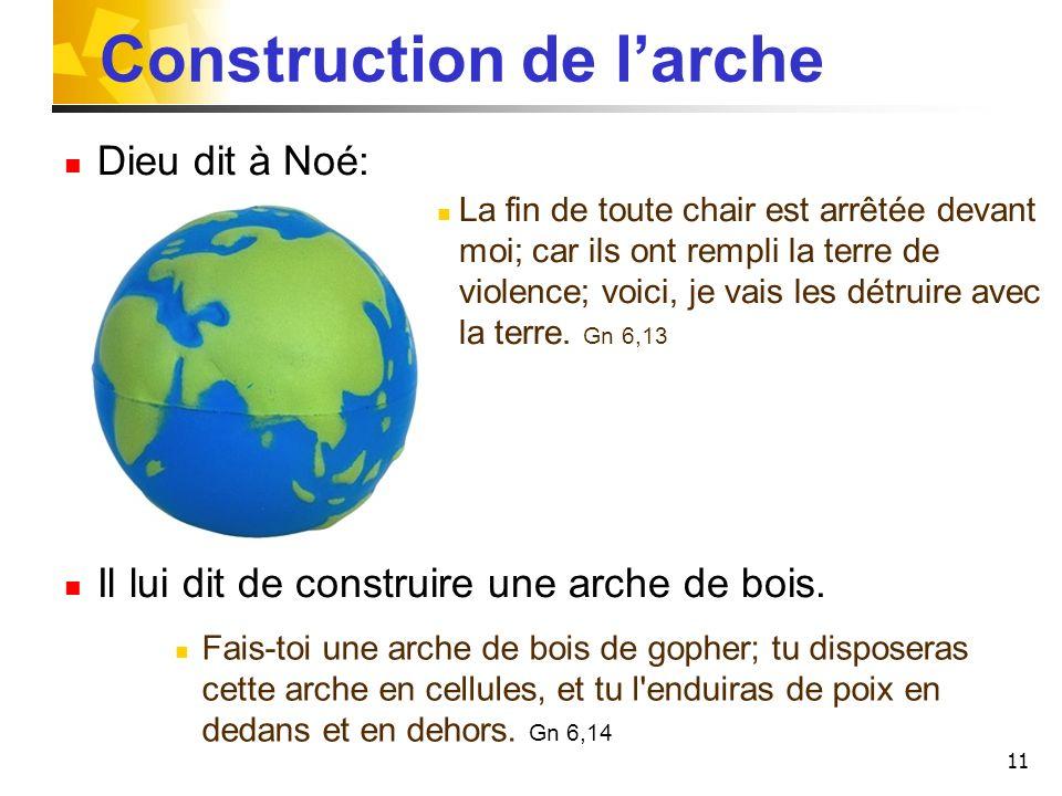 Construction de l'arche