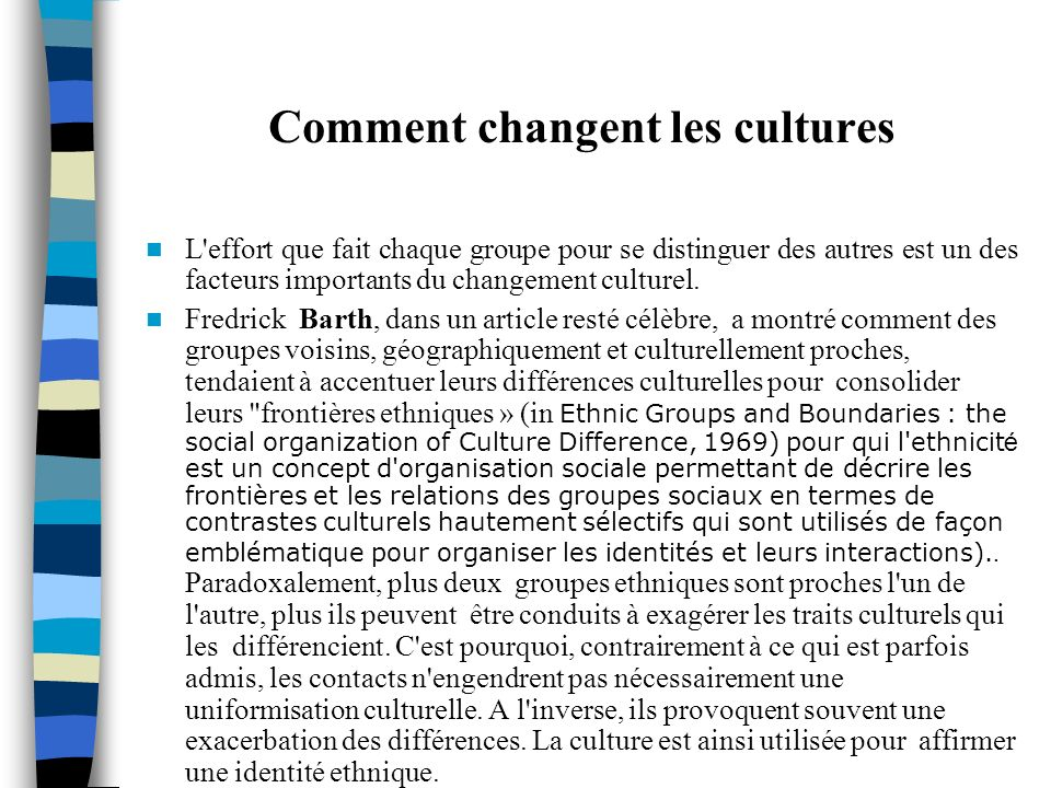 Comment changent les cultures