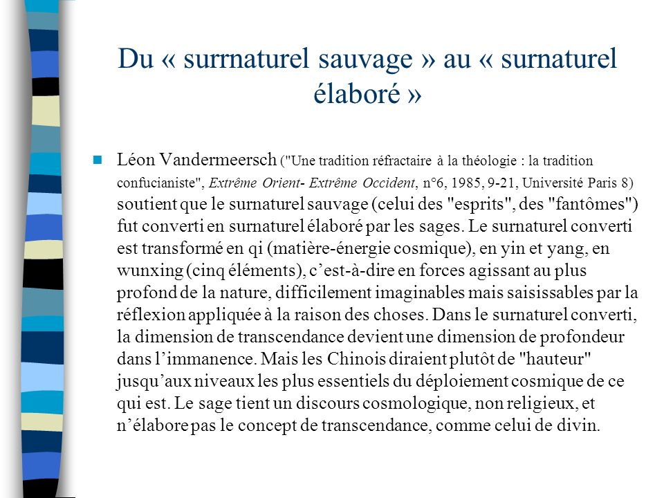 Du « surrnaturel sauvage » au « surnaturel élaboré »