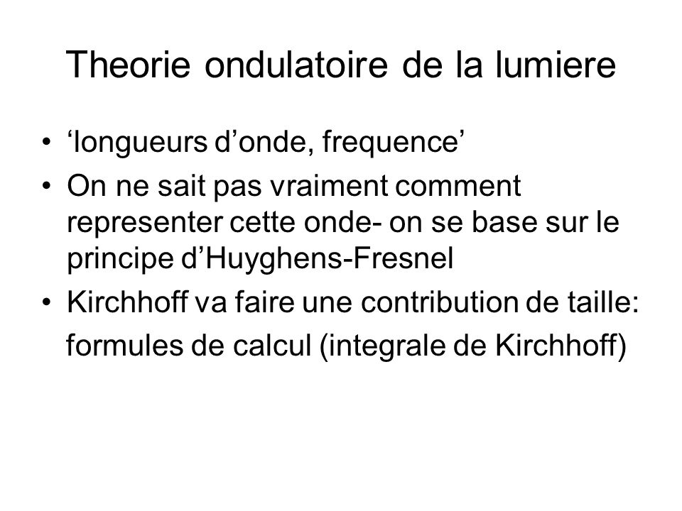 Theorie ondulatoire de la lumiere
