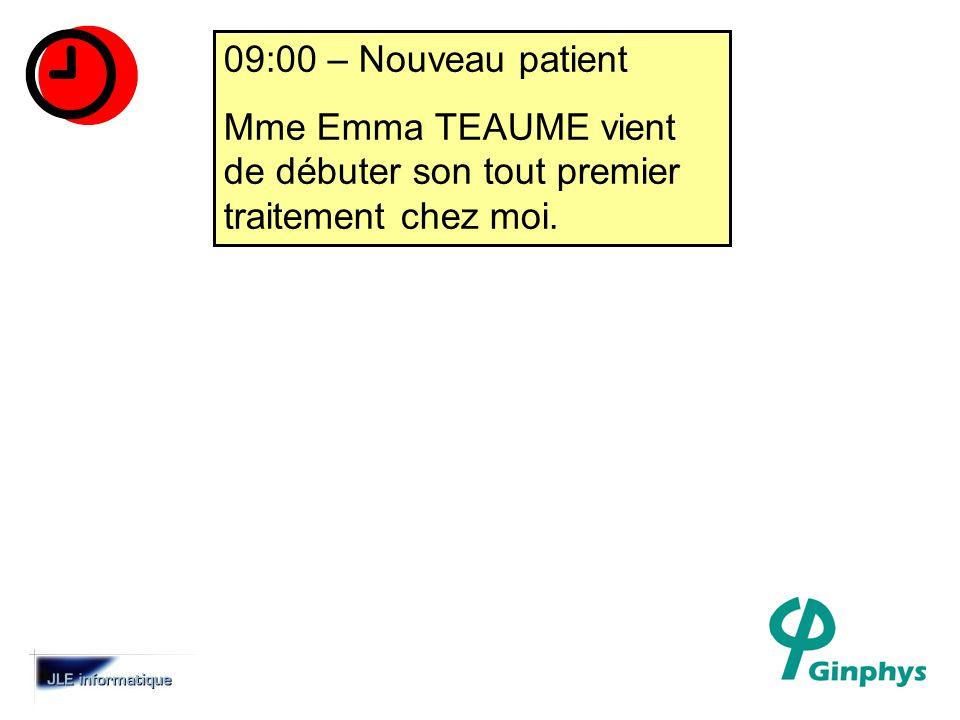 09:00 – Nouveau patient Mme Emma TEAUME vient de débuter son tout premier traitement chez moi.