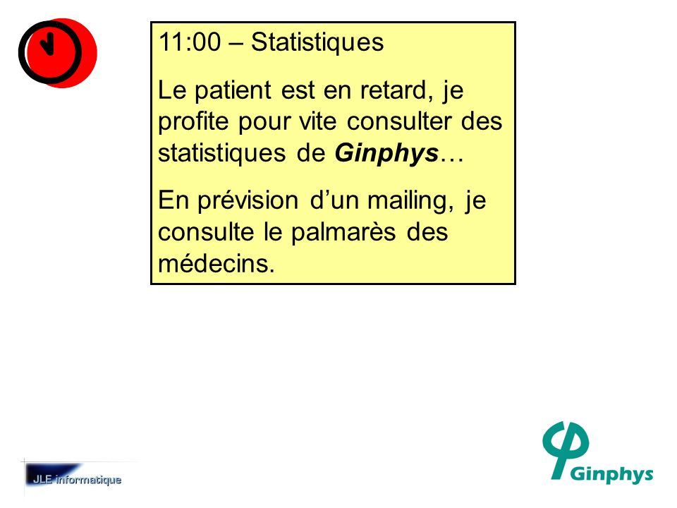 11:00 – Statistiques Le patient est en retard, je profite pour vite consulter des statistiques de Ginphys…