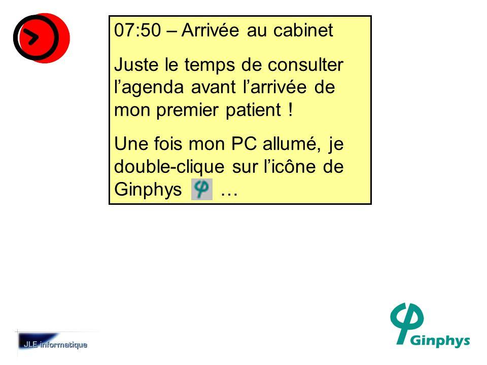 07:50 – Arrivée au cabinet Juste le temps de consulter l'agenda avant l'arrivée de mon premier patient !