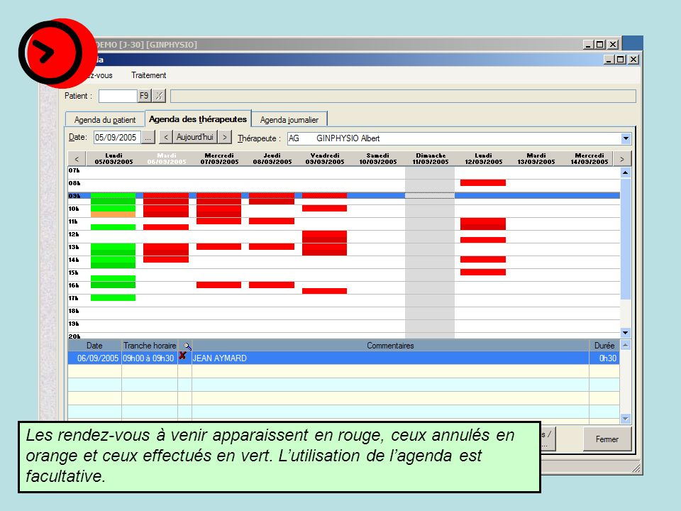Les rendez-vous à venir apparaissent en rouge, ceux annulés en orange et ceux effectués en vert.