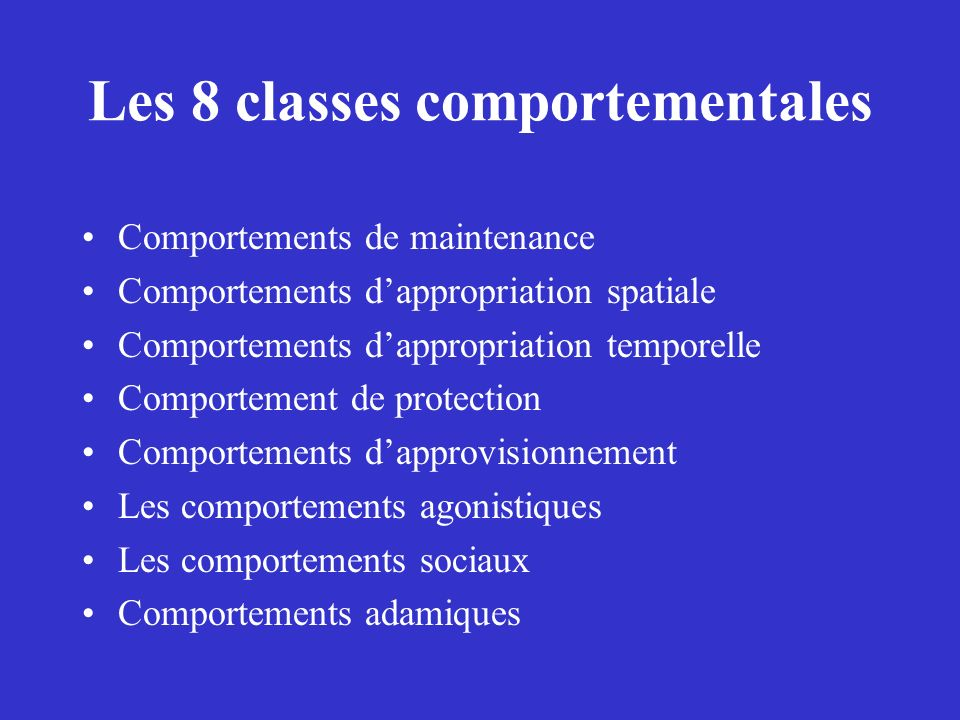 Les 8 classes comportementales