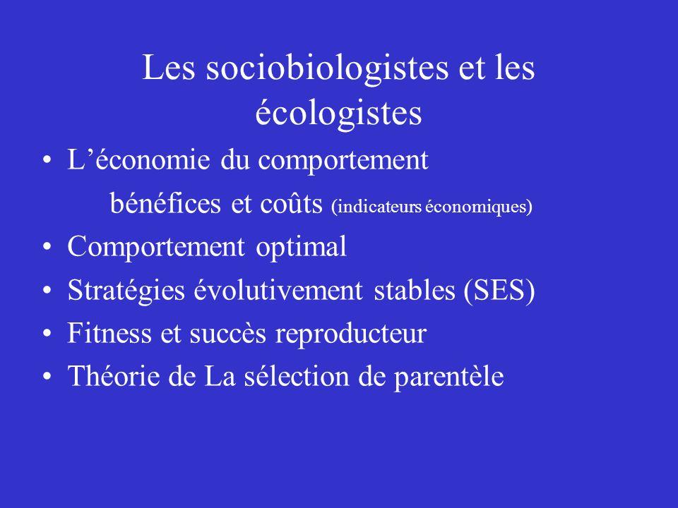 Les sociobiologistes et les écologistes