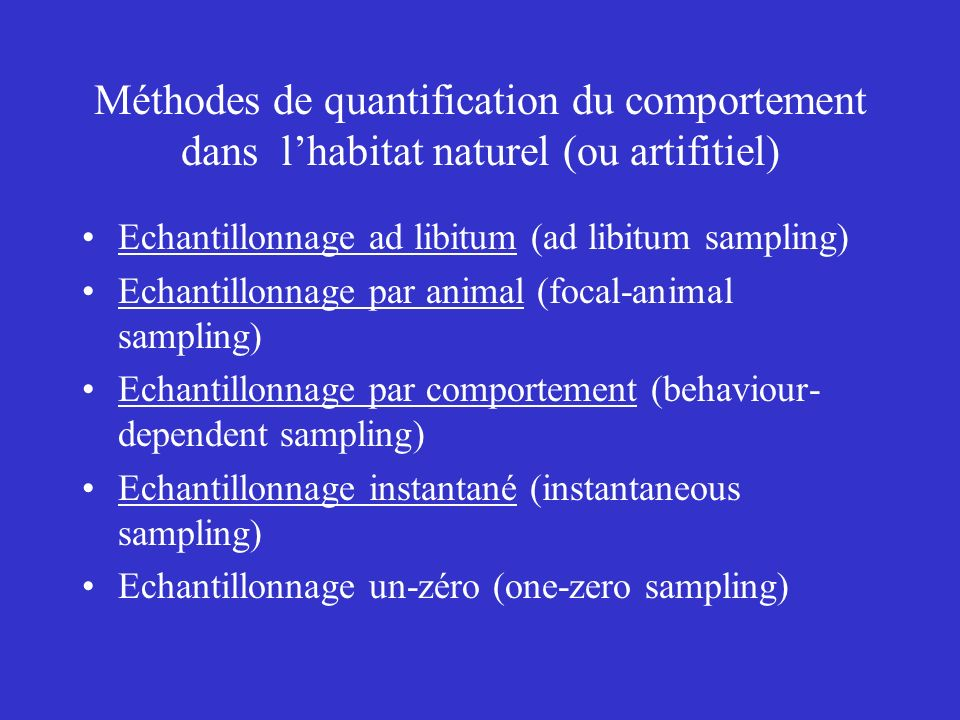 Méthodes de quantification du comportement dans l'habitat naturel (ou artifitiel)