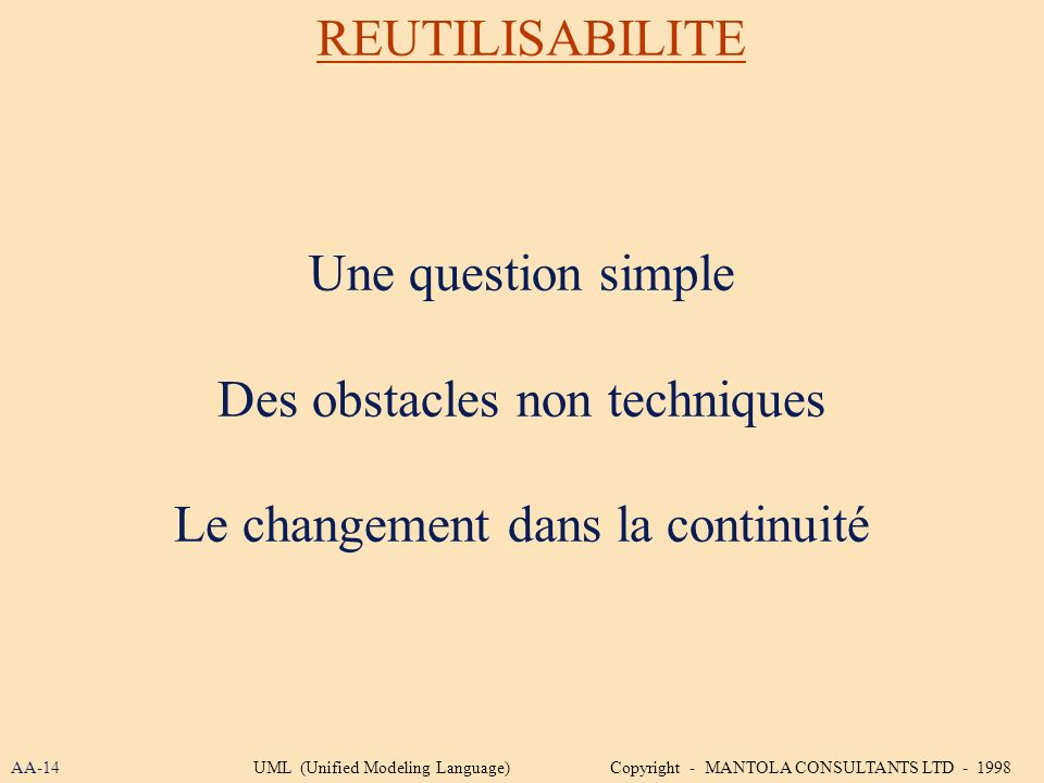 Des obstacles non techniques Le changement dans la continuité